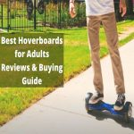 Best Hoverboards for Adults 2021-Reviews and Buying Guide