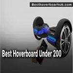 Best Hoverboards Under 200 - Reviews 2021